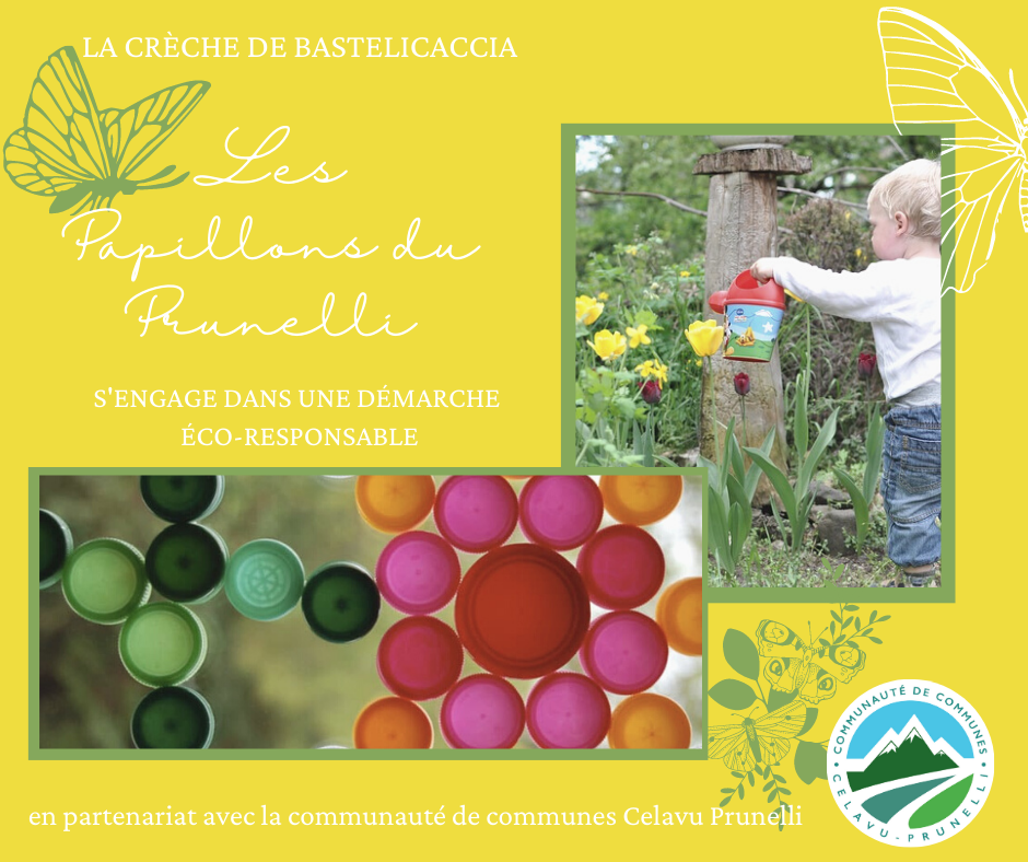 Nos crèches s'engagent dans une démarche éco-responsable : La crèche Les papillons du Prunelli à Bastelicaccia